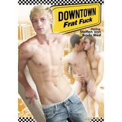 Downtown Frat Fuck